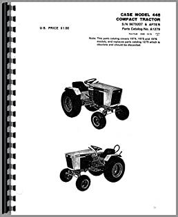 case 446 lawn garden tractor parts manual case 6301147619648 rh amazon com case 444 garden tractor service manual case 222 garden tractor manual