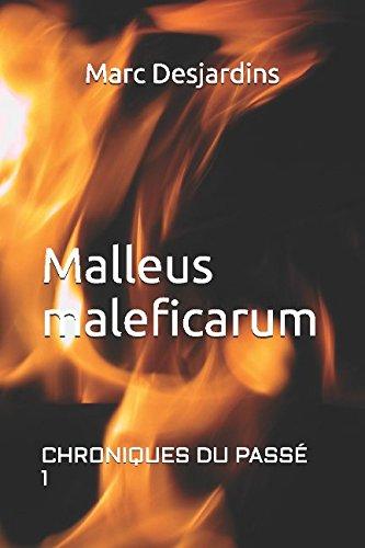 Malleus maleficarum (Chroniques du passé) (French Edition) pdf