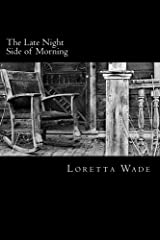 The Late Night Side of Morning Paperback