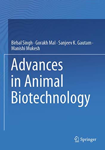 Advances in Animal Biotechnology por Birbal Singh,Gorakh Mal,Sanjeev K. Gautam,Manishi Mukesh