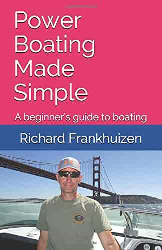 Power Boating Made Simple: A beginner's guide to boating