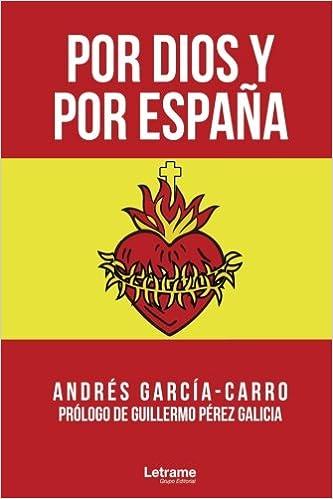 Por Dios y por España (Relatos): Amazon.es: García-Carro, Andrés ...