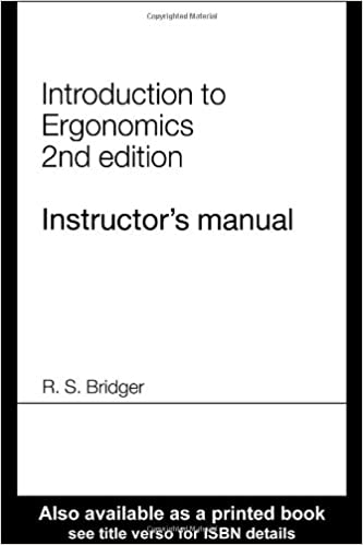 Introduction to ergonomics instructors manual robert bridger introduction to ergonomics instructors manual teachers guide edition fandeluxe Choice Image
