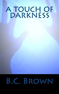 A Touch of Darkness: An Abigail St. Michael Novel