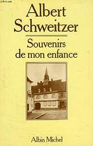 vignette de 'Souvenirs de mon enfance (Albert Schweitzer)'