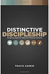 Distinctive Discipleship: Designing Specific Plans for Christian Maturity Paperback