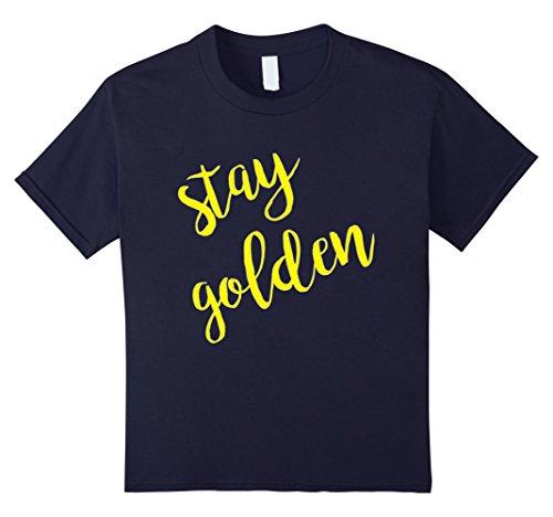 Stay Golden T-Shirt - 9