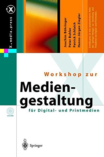 Workshop zur Mediengestaltung für Digital- und Printmedien (X.media.press)