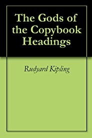 The Gods of the Copybook Headings