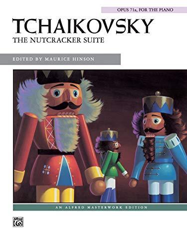 - The Nutcracker Suite (Solo) (Alfred Masterwork Edition)