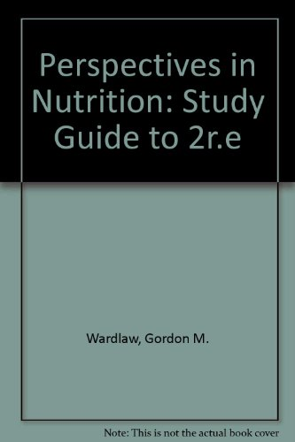 Perspectives in Nutrition: Student Study Guide