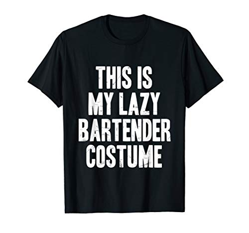 This is my lazy Bartender costume halloween gift