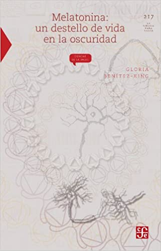 Melatonina. Un destello de vida en la oscuridad (La Ciencia Para Todos nº 217) (Spanish Edition) 1st Edition, Kindle Edition