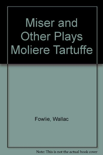 (Miser and Other Plays Moliere Tartuffe)