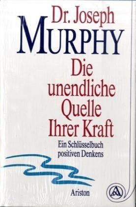 Die kraft des positiven denkens murphy