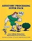 Auditory Processing Super Pack, Jean G. DeGaetano, 1886143102