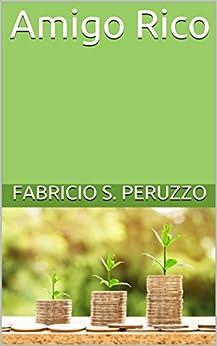 Amigo Rico por [Peruzzo, Fabricio S.]