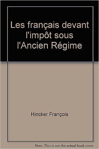 Livres Les français devant l'impôt sous l'Ancien Régime epub pdf