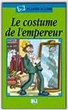 Plaisir De Lire - Serie Verte: Le Costume De L'Empereur - Book (French Edition)