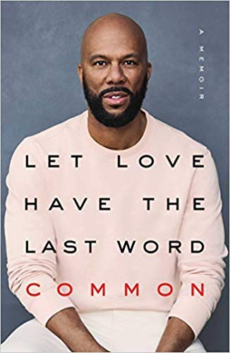 Best Selling Biographies 2019 Amazon.: [By Common] Let Love Have the Last Word: A Memoir
