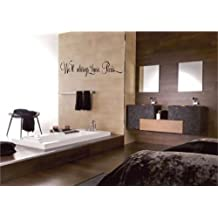 """We'll Always Have Paris Style 3 wall decal sticker home décor 23"""" x 6"""""""