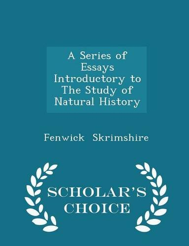 A Series of Essays Introductory to The Study of Natural History - Scholar's Choice Edition pdf epub