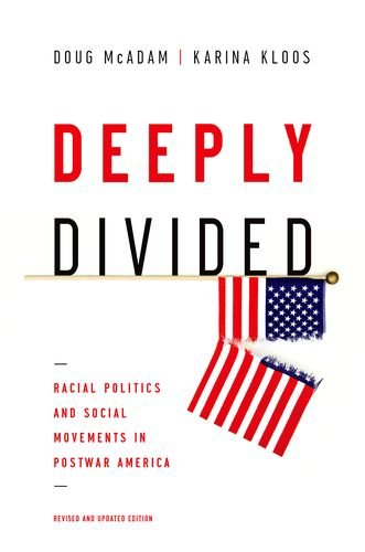 Deeply Divided: Racial Politics and Social Movements in Postwar America