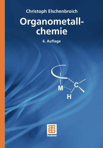 Organometallchemie (Teubner Studienbücher Chemie) (German Edition)