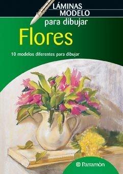 Descargar Libro Laminas Modelo Para Dibujar Flores Equipo Parramon