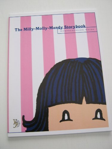 The Milly-Molly-Mandy Storybook Comprehension Guide (Veritas Press Comprehension Guides) (Veritas Press Comprehension Guide)