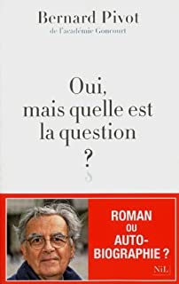 Oui, mais quelle est la question ?, Pivot, Bernard