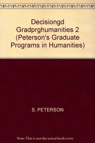 DecisionGd:GradPrgHumanities 2003 (Peterson's Graduate Programs in Humanities)
