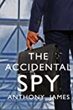The Accidental Spy: Who's conning who? What's the secret?