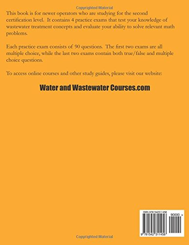 Practice Exams: Wastewater Treatment Operator Certification: Ken ...