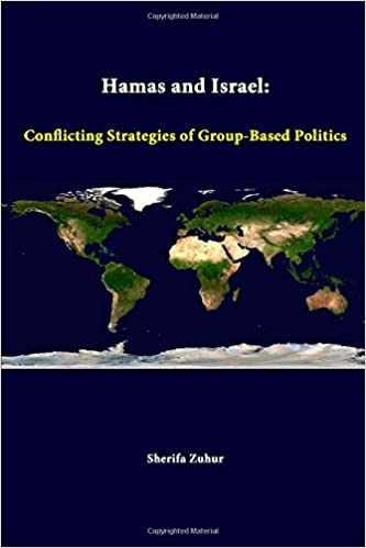 Book Hamas And Israel: Conflicting Strategies Of Group-Based Politics