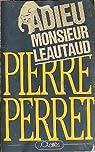 Adieu monsieur Léautaud par Perret