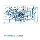 Left Too Far Behind by Ostinato