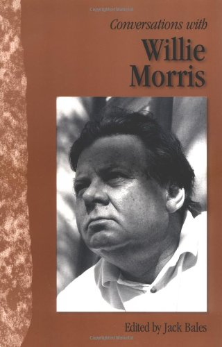 Conversations with Willie Morris (Literary Conversations Series)