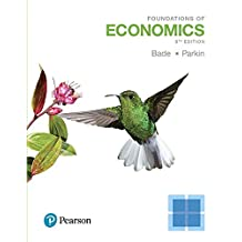 Foundations of Economics, Student Value Edition Plus MyLab Economics with eText -- Access Card Package (8th Edition)