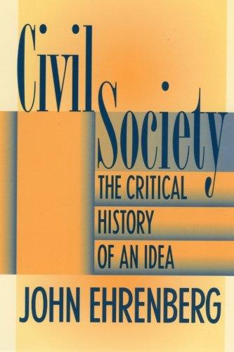 Civil Society: The Critical History of an Idea