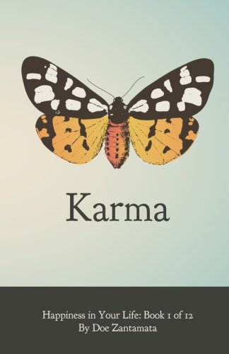 1: Happiness in Your Life - Book One: Karma