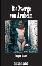 Die Zwerge von Arnheim - Der vierte Frost Roman