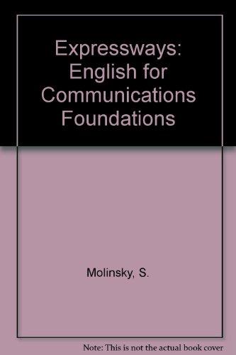 Expressways: English for Communications Foundations