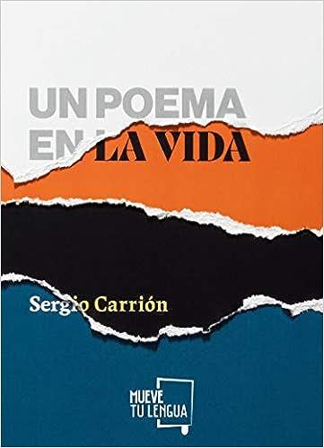 Un Poema En La Vida de Sergio Carrión
