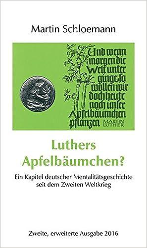 Luthers Apfelbäumchen?: Ein Kapitel