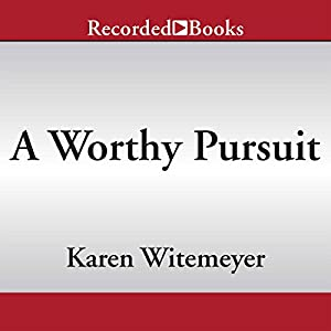 A Worthy Pursuit Hörbuch