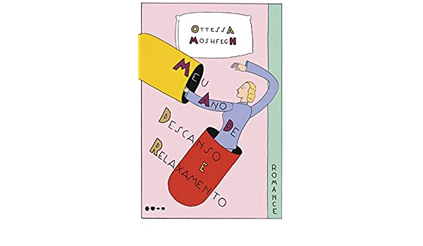 Amazon.com: Meu ano de descanso e relaxamento (Portuguese ...