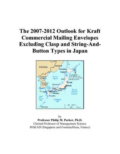 The 2007-2012 Outlook for Kraft Commercial Mailing Envelopes Excluding Clasp and String-And-Button Types in Japan