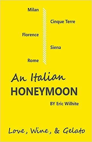An Italian Honeymoon: A Couple's Dream Trip Through Beautiful Italy