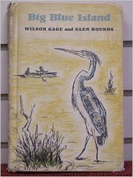 Wilson Gage Big Blue Island